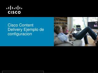 Cisco Content Delivery Ejemplo de configuracion