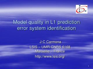 Model quality in L1 prediction error system identification