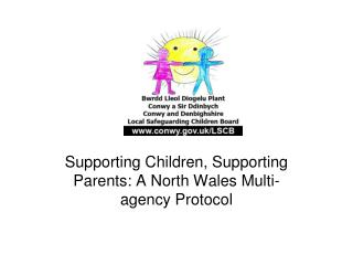 Supporting Children, Supporting Parents: A North Wales Multi-agency Protocol
