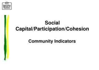 Social Capital/Participation/Cohesion