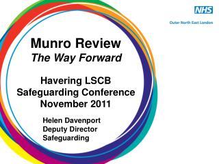 Munro Review  The Way Forward
