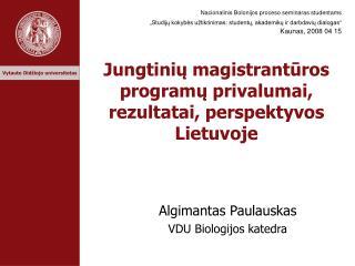 Jungtinių magistrantūros programų privalumai, rezultatai, perspektyvos Lietuvoje