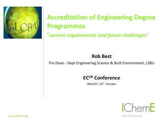 Accreditation of Engineering Degree Programmes ' current requirements and future challenges'