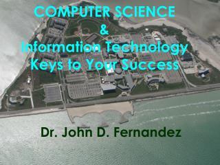 Dr. John D. Fernandez