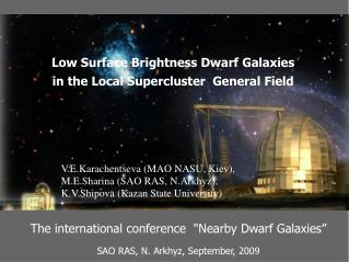 Low Surface Brightness Dwarf Galaxies  in the Local Supercluster  General Field
