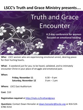 LSCC's Truth and Grace Ministry presents….