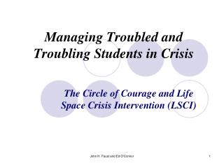 Managing Troubled and Troubling Students in Crisis