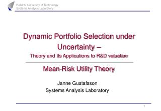 Dynamic Portfolio Selection under Uncertainty – Theory and Its Applications to R&D valuation