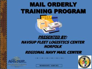 MAIL ORDERLY TRAINING PROGRAM
