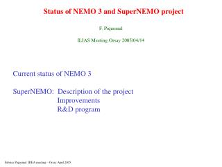 Status of NEMO 3 and SuperNEMO project