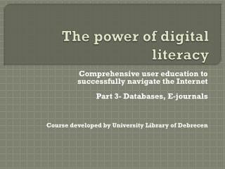 The power of digital literacy