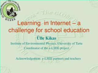 L earning  in Internet – a challenge for school education