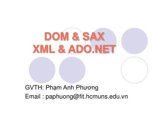 DOM & SAX  XML & ADO.NET