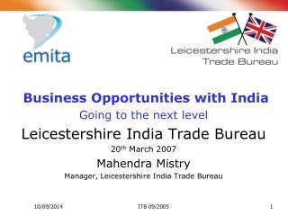 Business Opportunities with India Going to the next level Leicestershire India Trade Bureau