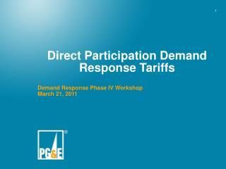 Direct Participation Demand Response Tariffs