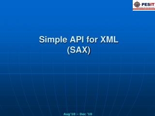 Simple API for XML (SAX)