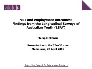 VET and employment outcomes: Findings from the Longitudinal Surveys of Australian Youth (LSAY)