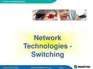 Network Technologies - Switching