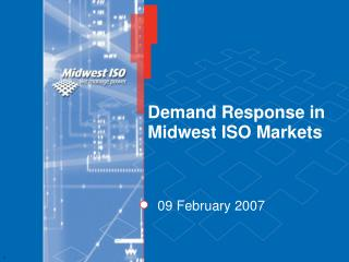 Demand Response in Midwest ISO Markets
