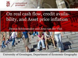 On real cash flow, credit availa-bility, and  A sset  price inflation