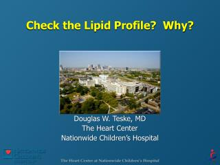 Check the Lipid Profile  Why