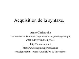 Acquisition de la syntaxe.