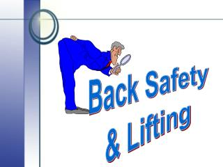 Back Safety  Lifting