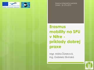 Erasmus  mobility na SPU v Nitre - príklady dobrej praxe