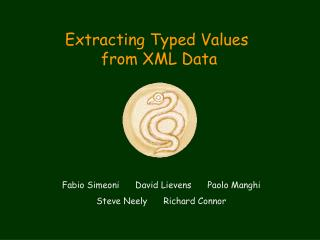 Extracting Typed Values  from XML Data