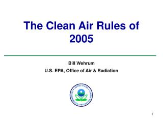The Clean Air Rules of 2005