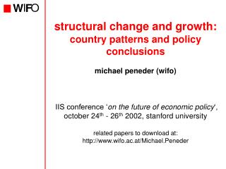 structural change and growth: country patterns and policy conclusions michael peneder (wifo)