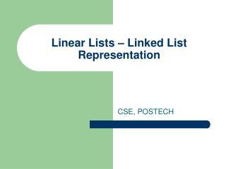 Linear Lists   Linked List Representation