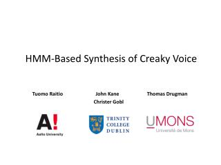 HMM-Based Synthesis of Creaky Voice