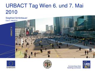 URBACT Tag Wien 6. und 7. Mai 2010