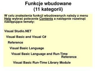 Funkcje wbudowane  (11 kategorii)