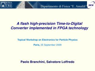 A flash high-precision Time-to-Digital Converter implemented in FPGA technology
