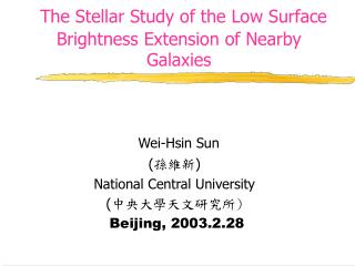 The Stellar Study of the Low Surface Brightness Extension of Nearby Galaxies