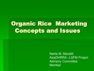 Organic Rice  Marketing   Concepts and Issues