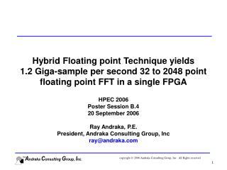HPEC 2006 Poster Session B.4 20 September 2006 Ray Andraka, P.E.
