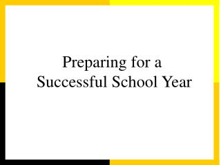Preparing for a  Successful School Year