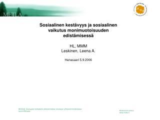 Sosiaalinen kestävyys ja sosiaalinen vaikutus monimuotoisuuden edistämisessä HL, MMM