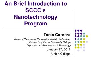 An Brief Introduction to SCCC s  Nanotechnology Program