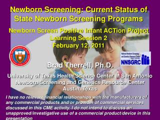 Newborn Screening: Current Status of State Newborn Screening Programs