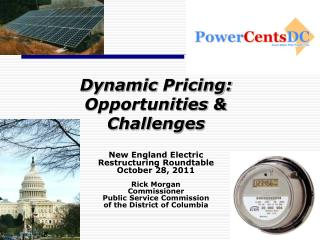 Dynamic  Pricing: Opportunities & Challenges New England Electric  Restructuring Roundtable