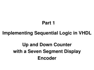 Up and Down Counter with a Seven Segment Display Encoder