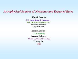 Armen Atoyan U. de Montr � al Jeremy Holmes Florida Institute of Technology Truong Le NRL