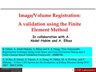 Image/Volume Registration: A validation using the Finite Element Method