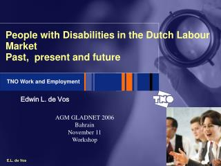 People with Disabilities in the Dutch Labour Market  Past,  present and future
