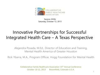 Innovative Partnerships for Successful Integrated Health Care – A Texas Perspective