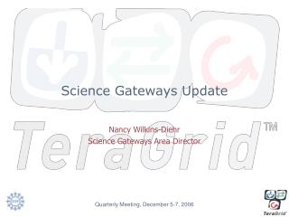 Science Gateways Update